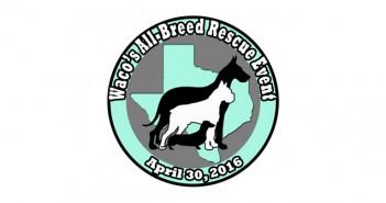 Waco's All-Breed Rescue Event – April 30th